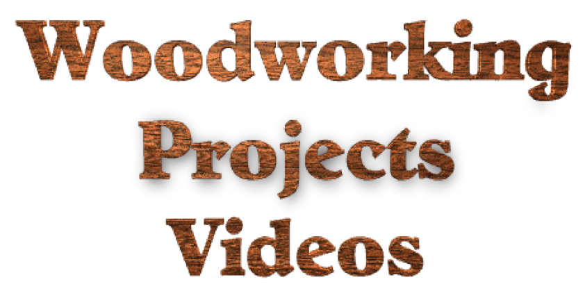 Woodworking Project Videos